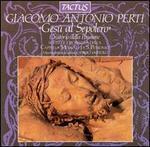 Giacomo Antonio Perti: Ges� al Sepolcro (Oratorio della Passione)