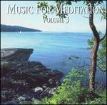 Music for Meditation, Vol. 3