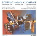 Poulenc: Concerto pour Orgue; Alain: Suite pour Orgue; Langlais: DeuxiFme Concerto