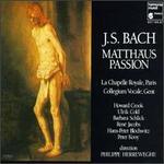 J.S. Bach: Matth?us Passion [1984 Recording]