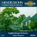 Mendelssohn: Complete String Symphonies, Vol. 1