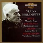 Ravel: Ma m?re l'oye; Beethoven: Waldstein Sonata; Chopin: Scherzo No. 3; Mendelssohn: Variations S?rieuses