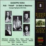 Verdi: Aida; Falstaff; Un Ballo in Maschera [Highlights]