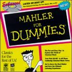 Mahler for Dummies