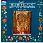 Bach: Motets Nos. 1, 3, 4 & 6