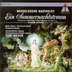 Mendelssohn-Bartholdy: A Midsummer Night's Dream (Complete Recording)