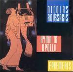Nicolas Roussakis: Hymn to Apollo; Ephemeris