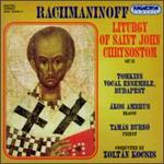 Sergei Rachmaninoff: Liturgy of Saint John Chrysostom