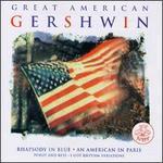 Great American Gershwin-Rhapsody in Blue, Etc