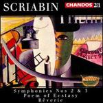 Scriabin: Symphonies 2 & 3; Poem of Ecstasy