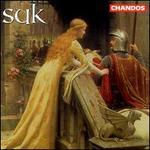 Suk: Asrael; Fairy Tale; Serenade