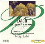 Bach: St. John Passion (Excerpts)