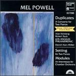 Mel Powell: Duplicates; Setting; Modules