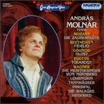Andr�s Molnar sings Mozart, Beethoven, Charles Gounod, Giacomo Puccini & Wagner