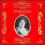 Prima Voce: Tetrazzini, Vol. 2
