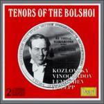 Tenors of the Bolshoi