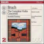 Bruch: The Complete Violin Concertos