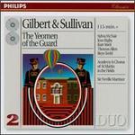Gilbert & Sullivan-the Yeomen of the Guard / McNair · Streit · Howarth · Dean · Lloyd · Allen · Terfel · Sir Neville Marriner