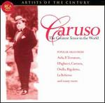 Artists of the Century-Caruso, the Greatest Tenor in the World