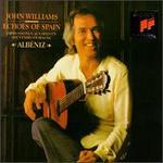 AlbTniz: Echoes of Spain - John Williams (guitar)