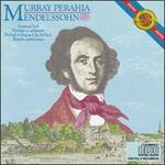 Mendelssohn: Sonata for Piano; Prelude & Fugue; Variations STrieuses; Rondo Capriccioso