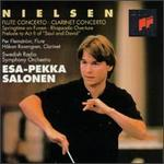 Nielsen: Clarinet Concerto; Flute Concerto; Springtime on Funen; Rhapsodic Overture
