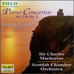 John Field: Piano Concertos Nos. 2 & 3