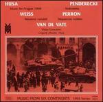 Karel Husa: Music for Prague 1968; Krzysztof Penderecki: Sinfonietta; Ferdinand Weiss: Relazioni variabili; etc.