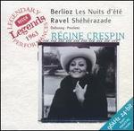 Berlioz: Les Nuits d'TtT; Ravel: ShThTrazade
