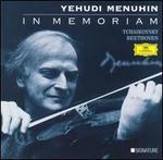 Yehudi Menuhin: In Memoriam