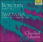 "Borodin: Quartet No. 2; Smetana: Quartet No. 1 ""From My Life"""