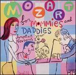Mozart for Mommies and Daddies: Jumpstart your Newborn's IQ