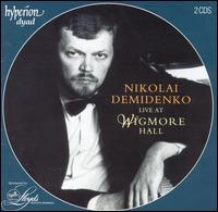 Live at Wigmore Hall - Nikolai Demidenko (piano)
