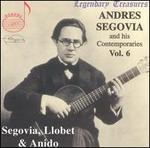 Segovia & His Contemporaries, Vol. 6