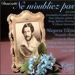 Donizetti: Ne m'oubliez pas