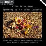 Allan Petterson: Symphony No.5; Viola Concerto