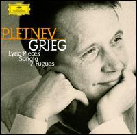 Grieg: Lyric Pieces; Sonata; 7 Fugues - Mikhail Pletnev (piano)