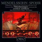 Mendelssohn & Spohr: Violin Concertos, versions for Flute