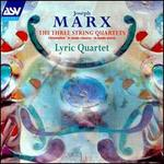 Marx: String Quartets