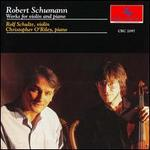 Schumann: Works for Violin and Piano