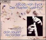 Jacob van Eyck: Der Fluyten Lust-hof [Box Set]