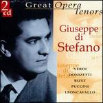Great Opera Tenors: Giuseppe di Stefano
