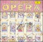 Mad About Opera / Various