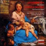 Leonardo Leo: Salve Regina; Leopold Mozart: Laurentazische Litanei