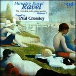 Ravel: The Complete Solo Piano Works, Vol. 1