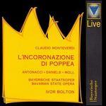 Claudio Monteverdi: L'Incoronazione Di Poppea-Recorded Live at the Prinzregententheater München During the Munich Opera Festival 1997