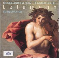 Telemann: String Concertos - Musica Antiqua K�ln; Reinhard Goebel (conductor)