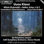 Whirls (Pyrteit), Ballet, Suites 1 and 2; Lemminkinen's Island Adventures; Song of Lake Kuujrvi
