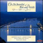 On the Beautiful Blue Danube: Vienna waltzes & Polkas