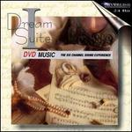 Dream Suite I [DVD Audio]